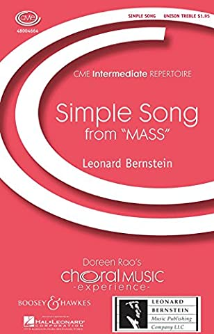 Boosey and Hawkes Simple Song (from Mass) CME Intermediate UNIS composed by Leonard Bernstein (Bernstein Mass Sheet Music)