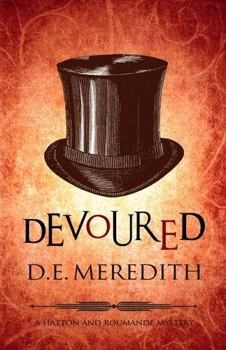 Read Online Devoured (Hatton and Roumande Mystery) pdf epub