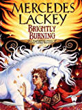 Brightly Burning (Valdemar Novels (Paperback))