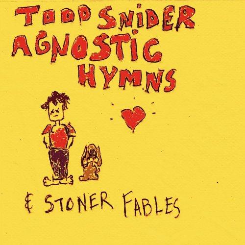 Agnostic Hymns & Stoner Fables