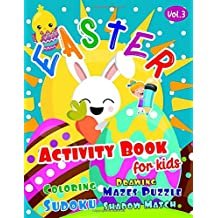 Easter Activity Book for Kids Ages 4-8: Easter Puzzle Book & Easter Coloring Books for Kids Ages 2-4, 4-8 | Best Egg Mazes for Kids & Pre K Maze Book ... Sudoku 4x4, Shadow Match (Easter Gifts Peeps)