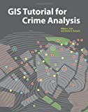 img - for GIS Tutorial for Crime Analysis (GIS Tutorials) book / textbook / text book