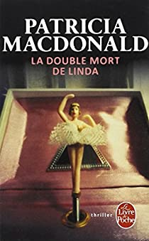 La double mort de Linda par MacDonald