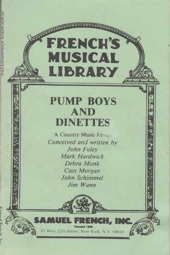Dinette Maple - Pump Boys and Dinettes: A Country Music Revue by John Foley (1981-12-01)