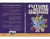 Future of the Western Hemisphere