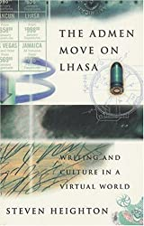The Admen Move on Lhasa: Writing and Culture in a Virtual World