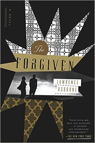 The Forgiven A Novel Osborne Lawrence 9780307889041 Amazon Com Books