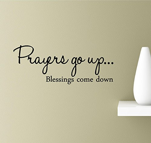 Prayers go up blessings come down Vinyl Wall Art Inspirational Quotes Decal Sticker