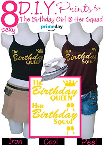 Birthday Squad Shirts for Women Set - Birthday Team Group Shirts - Iron On Heat Transfer 8pcs Gold Prints Great for Girls, Teen Celebrating Their Birthday Party - Easy to Use, Sexy, Big Savings