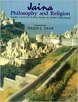 Jaina Philosophy And Religion por Nagin J. Shah epub