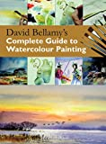 David Bellamy's Complete Guide to Watercolour Painting (Practical Art Book from Search Press)