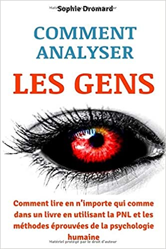 Amazon Com Comment Analyser Les Gens Comment Lire En N