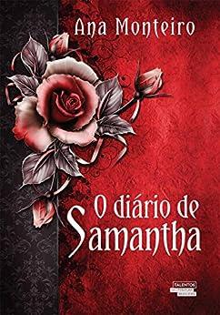 O diário de Samantha por [Monteiro, Ana]