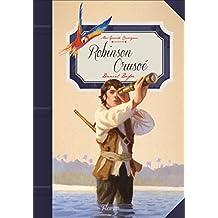Robinson Crusoé (Mes grands classiques)