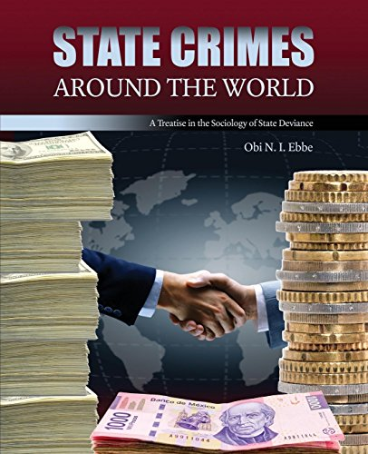 State Crimes Around the World: A Treatise in the Sociology of State Deviance