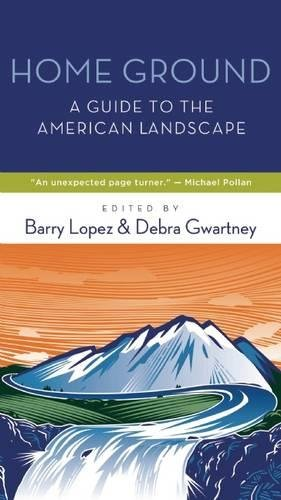 home-ground-a-guide-to-the-american-landscape