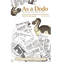 As a Dodo: The Obituaries You'd Really Like to See