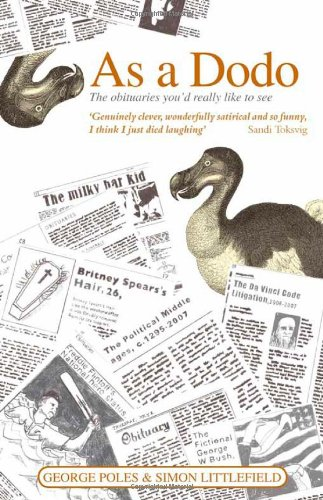 Download As a Dodo: The Obituaries You'd Really Like to See pdf epub
