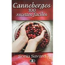 Canneberges: 100 recettes faciles