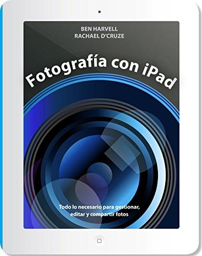 Descargar Libro Fotografía Con Ipad Ben Harvell