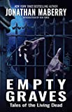Empty Graves: Tales of the Living Dead - Kindle edition by Maberry, Jonathan. Literature & Fiction Kindle eBooks @ Amazon.com.