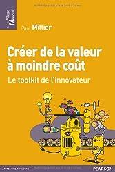 Créer de la valeur à moindre coût : Toolkit de l'innovation