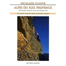 ESCALADE PLAISIR - ALPES DU SUD ANCIENNE EDITION