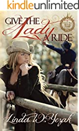 Give the Lady a Ride: Circle Bar Ranch Series