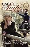 Give the Lady a Ride: Circle Bar Ranch Series