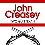 Two Gun Texan | John Creasey (William K. Riley)