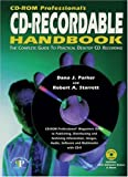 CD-ROM Professional's CD-Recordable Handbook, Dana J. Parker and Robert A. Starrett, 0910965188
