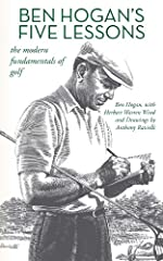 Over fifty years later, Ben Hogan's book Five Lessons: The Modern Fundamentals of Golf is still considered one of the premier instructional books on the fundamentals of the game of golf.  Renowned for his swing, Ben Hogan methodically describ...
