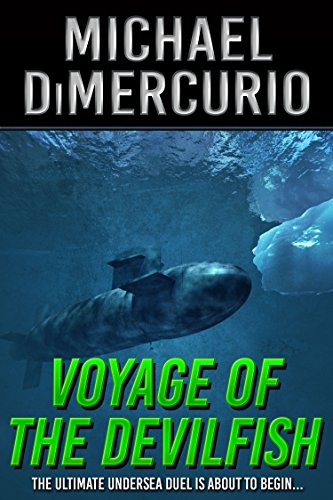 Wolf Submarine Class Sea - Voyage of the Devilfish (The Michael Pacino Series Book 1)