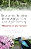 img - for Ecosystem Services from Agriculture and Agroforestry: Measurement and Payment book / textbook / text book