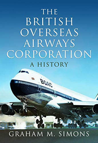 The British Overseas Airways Corporation: A History