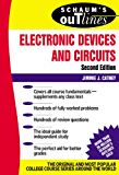 Schaum's Outline of Electronic Devices and Circuits, Second Edition (Schaum's Outlines)