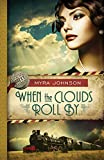 When the Clouds Roll By (Till We Meet Again Book 1)