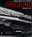 Ground Workshop 2002 : Rieaeuropa Concepts Series, Woods, Lebbeus, 3211006427