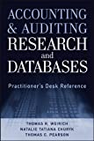 img - for Accounting and Auditing Research and Databases: Practitioner's Desk Reference book / textbook / text book