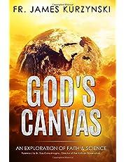God's Canvas: An Exploration of Faith & Science