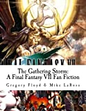 img - for The Gathering Storm: A Final Fantasy VII Fan Fic book / textbook / text book