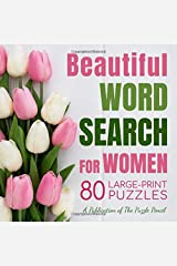 Beautiful Word Search for Women: 80 Large-Print Puzzles (Large Print Word Search Books for Adults) Paperback