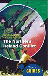 Northern Ireland Conflict (Beginners Guides)