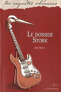 Le dossier Stork, Henry, Joël