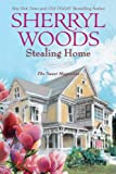 Stealing Home, Sherryl Woods, 0778328872