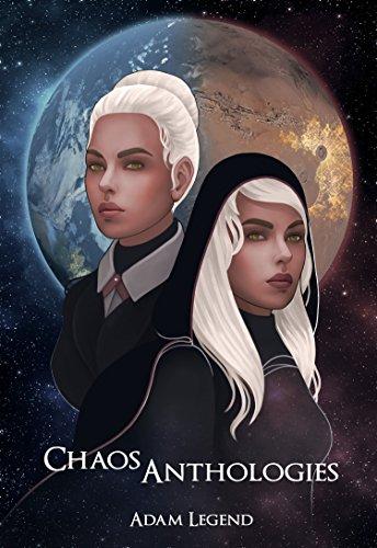 Chaos Anthologies (C.H.A.O.S. Logs Book 2) ()