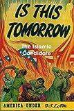 The Islamic Candidate, Richard P. Rove, 1409279049