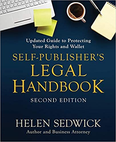 Updated Guide to Protecting Your Rights and Wallet Self-Publishers Legal Handbook