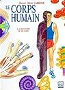 Le corps humain : à la découverte de ton corps par Labrosse