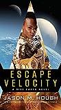 Escape Velocity: A Dire Earth Novel (The Dire Earth Cycle)
